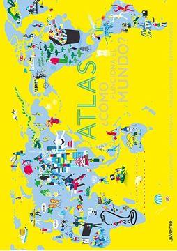 Atlas. ¿Cómo  funciona el mundo