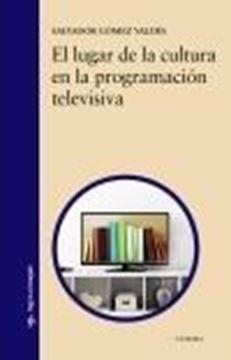 Lugar de la cultura en la programación televisiva, El