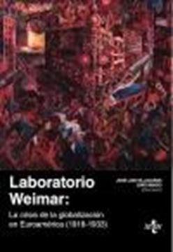 """Laboratorio Weimar """"La crisis de la globalización en Euroamérica (1918-1933)"""""""