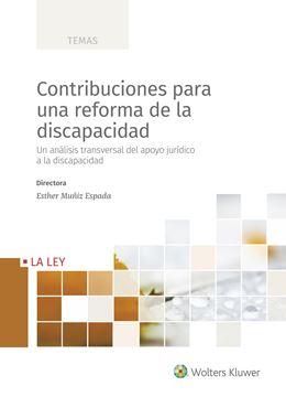 """Contribuciones para una reforma de la discapacidad, 2020 """"Un análisis transversal del apoyo jurídico a la discapacidad"""""""