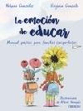 """Emoción de educar, La """"Manual práctico para familias (im)perfectas"""""""