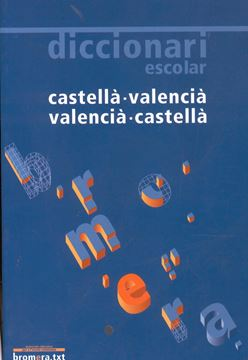 Diccionario escolar valencia-castella, castella-valencia