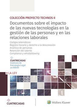"""Documentos sobre el impacto de las nuevas tecnologías en la gestión de las personas y en las relaciones  """"Códigos telemáticos - Registro horario y derecho a la desconexión """""""