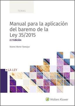 Manual para la aplicación del baremo de la Ley 35/2015, 2ª Ed, 2020