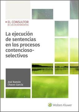 Ejecución de sentencias en los procesos contencioso-selectivos, La, 2020