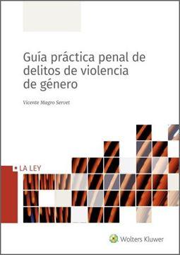 Guía práctica penal de delitos de violencia de género, 2020