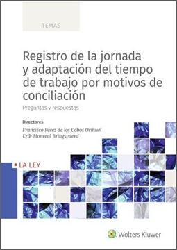 """Registro de la jornada y adaptación del tiempo de trabajo por motivos de concilión, 2020 """"Preguntas y respuestas"""""""