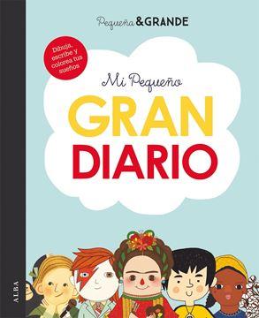 """Mi pequeño gran diario """"Dibuja, escribe y colorea tus sueños"""""""