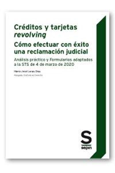 Créditos y tarjetas revolving : Cómo efectuar con éxito una reclamación judicial