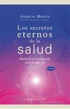 """Secretos eternos de la salud, Los """"Medicina de vanguardia para el siglo XXI"""""""