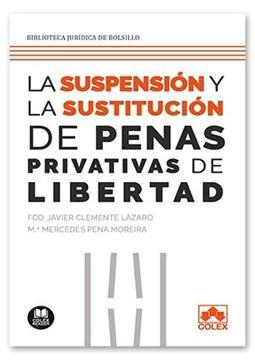Suspensión y sustitución de las penas privativas de libertad, 2020
