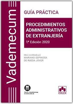 """Procedimientos administrativos de extranjería. Guía práctica, 2020 """"Vademecum práctico de Derecho de Extranjería"""""""