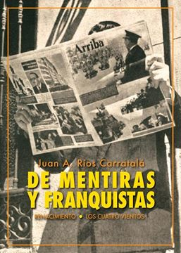 """De mentiras y franquistas """"Historias de la dictadura"""""""
