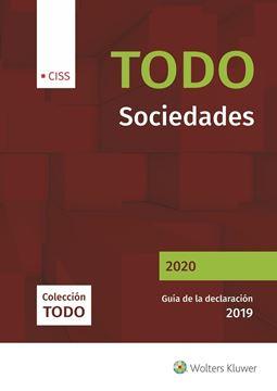 """Todo Sociedades 2020 """"Guía de la declaración 2019"""""""