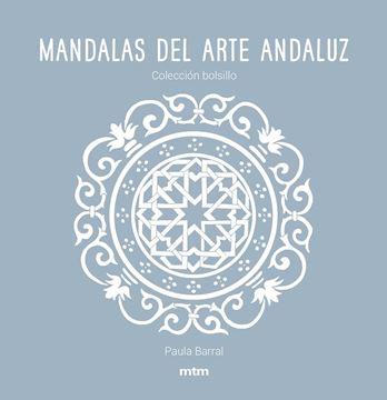 "Mandalas del arte andaluz ""Colección bolsillo"""