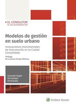 """Modelos de gestión en suelo urbano, 2019 """"Innovaciones Instrumentales de Intervención en la Ciudad Consolidada"""""""