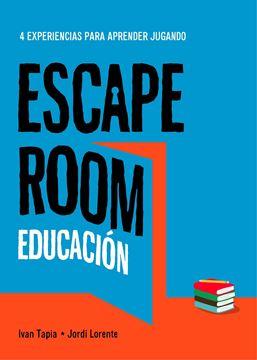 """Escape room educación """"4 experiencias para aprender jugando"""""""