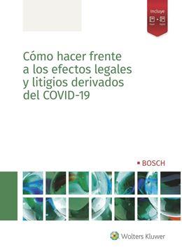 Cómo hacer frente a los efectos legales y litigios derivados del COVID-19, 2020