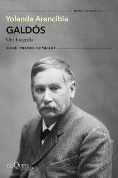 """Galdós. Una biografía """"XXXII Premio Comillas 2020"""""""