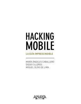 Hacking Mobile. La guía imprescindible