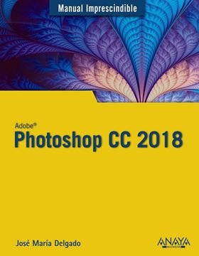 "Photoshop CC 2018 ""Manual imprescindible"""