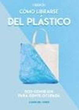 Cómo librarse del plástico
