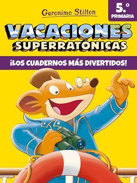 """Vacaciones Superratónicas 5º Primaria """"¡Los cuadernos más divertidos!"""""""