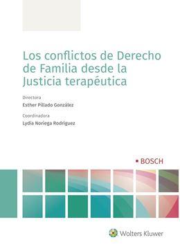 Los conflictos de Derecho de Familia desde la Justicia terapéutica, 2020