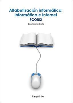 Alfabetización informática: informática e internet