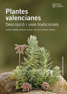 """Plantes valencianes """"Descripció i usos tradicionals"""""""