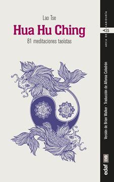 "Hua Hu Ching ""81 meditaciones taoístas"""