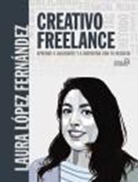 Creativo Freelance. Aprende a valorarte y a disfrutar con tu negocio, 2020
