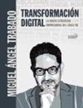 """Transformación Digital, 2020 """"La nueva estrategia empresarial del siglo XXI"""""""