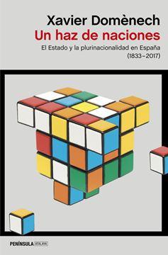 """Un haz de naciones """"El Estado y la plurinacionalidad en España (1830-2017)"""""""
