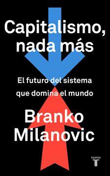 """Capitalismo, nada más, 2020 """"El futuro del sistema que domina el mundo"""""""