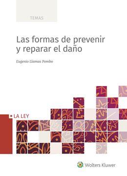 Las formas de prevenir y de reparar el daño, 2020