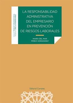 Responsabilidad administrativa del empresario en prevención de riesgos laborales, 2020