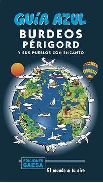 Burdeos y Périgord Guía Azul, 2020
