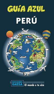 Perú Guía Azul, 2020