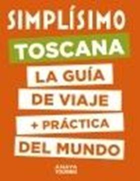 """Toscana, 2020 """"Simplísimo. La guía de viaje + práctica del mundo"""""""