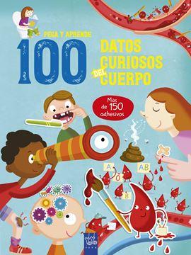 """100 datos curiosos del cuerpo """"Pega y aprende"""""""