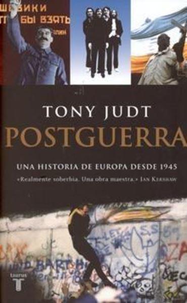 """Postguerra """"Una historia de Europa desde 1945"""""""