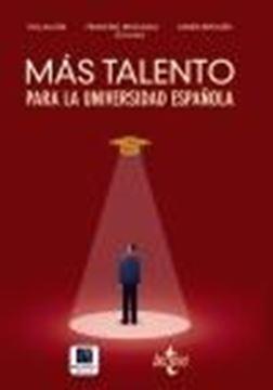 """Más talento para la universidad española """"Retenerlo, atraerlo, recuperarlo"""""""