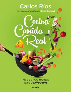 """Cocina comida real """"Más de 100 recetas para realfooders"""""""