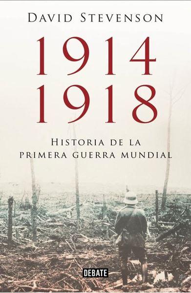 1914-1918.Historia de la Primera Guerra Mundial