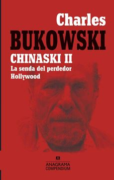 "Chinaski II, 2020 ""La senda del perdedor Hollywood"""