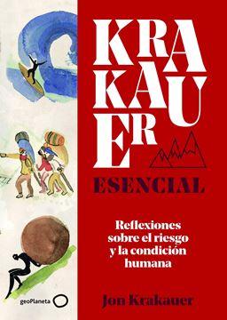 """Krakauer esencial, 2020 """"Reflexiones sobre el riesgo y la condición humana"""""""