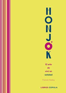 Honjok. El arte de vivir en soledad, 2020