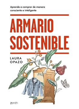 """Armario sostenible, 2020 """"Aprende a comprar de manera consciente e inteligente"""""""