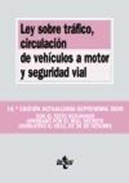 Ley sobre Tráfico, Circulación de Vehículos a Motor y Seguridad Vial, 14ª ed, 2020